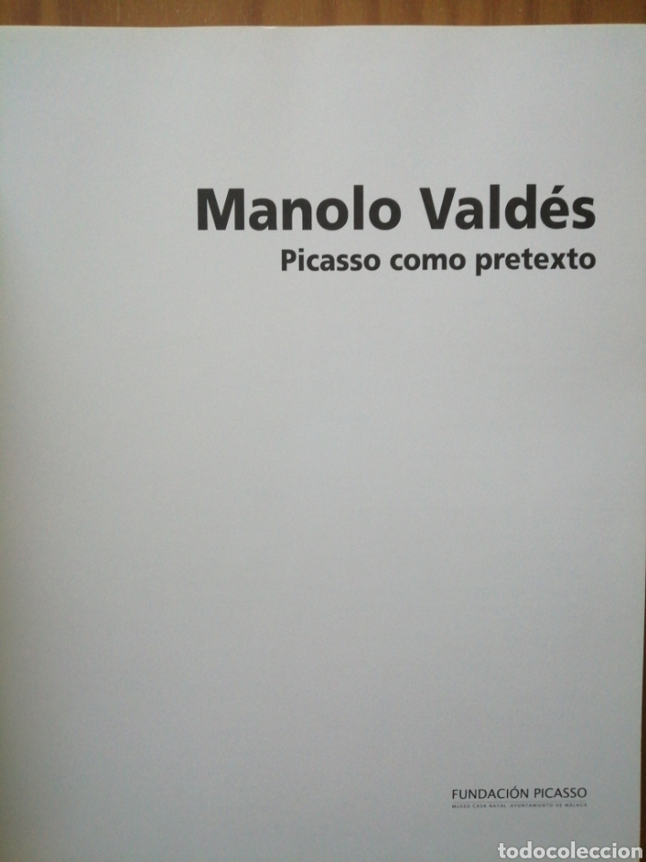 Libros de segunda mano: Manolo Valdes. Picasso como pretexto. - Foto 3 - 226244440