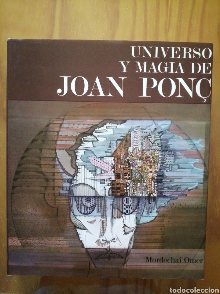UNIVERSO Y MAGIA DE JOAN PONC. MORDECHAI OMER. (Libros de Segunda Mano - Bellas artes, ocio y coleccionismo - Pintura)