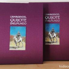 Libri di seconda mano: LA IMAGEN DEL QUIJOTE EN EL MUNDO - LUNWERG CON FUNDA - CARLOS ALVAR - FOTOGRAFIA JOAQUÍN CORTÉS. Lote 226635925