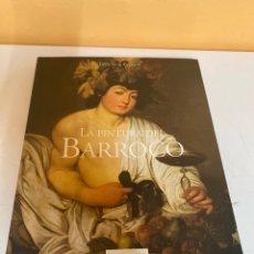 Libros de segunda mano: LA PINTURA DEL BARROCO. Lote 226847290