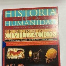 Libros de segunda mano: HISTORIA DE LA HUMANIDAD. EL ORIGEN DE LA CIVILIZACION. 3 VOLUMENES. ARLANZA EDICIONES. MADRID,2000. Lote 227009107