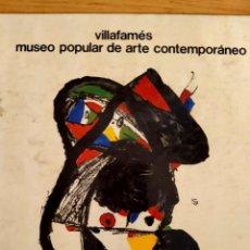 Libros de segunda mano: PORTADA DE JOAN MIRO - VILLAFAMÉS MUSEO DE ARTE CONTEMPORANEO - 1980. Lote 227256600