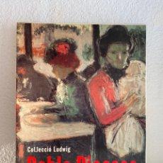 Libros de segunda mano: PABLO PICASSO ELECTA 1992 - COLECCIÓ LUDWIG - CATALAN. Lote 228347715
