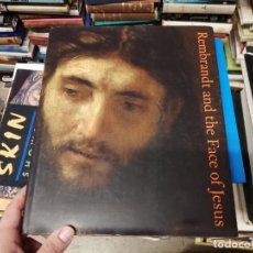 Libros de segunda mano: REMBRANDT AND THE FACE OF JESUS . LLOYD DEWITT . PHILADELPHIA MUSEUM OF ART. 2011 . PINTURA. Lote 228899085