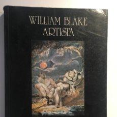 Libri di seconda mano: WILLIAM BLAKE ARTISTA. DAVID BINDMAN. Lote 229140765