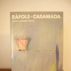 Libros de segunda mano: RÀFOLS-CASAMADA (POLÍGRAFA, 1988) VICTORIA COMBALÍA DEXEUS. MUY BUEN ESTADO.. Lote 229894395