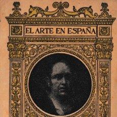 Libros de segunda mano: EL ARTE EN ESPAÑA. GOYA EN EL MUSEO DEL PRADO. ED. THOMAS, CIRCA 1940. Lote 230912140