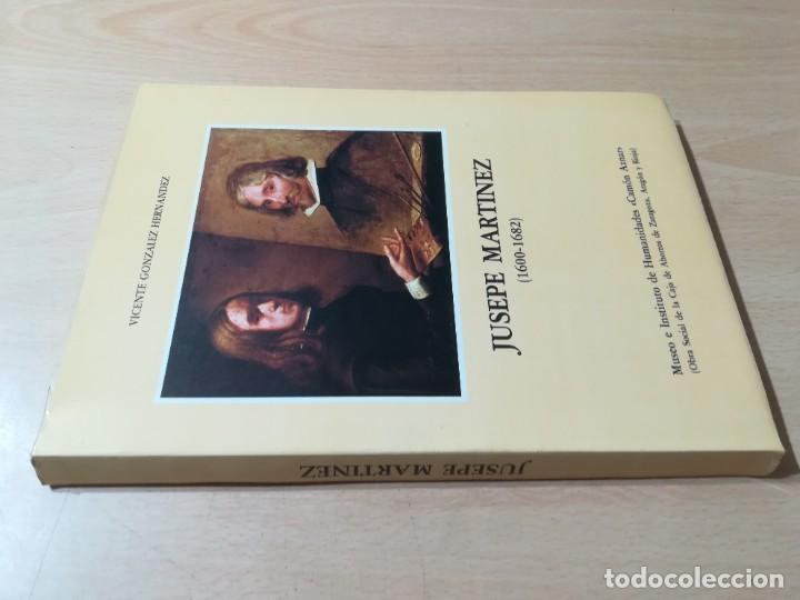 JUSEPE MARTINEZ 1600 -1682 / VICENTE GONZALEZ - CAMON AZNAR, ZARAGOZA / / AC105 (Libros de Segunda Mano - Bellas artes, ocio y coleccionismo - Pintura)
