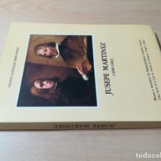 Libros de segunda mano: JUSEPE MARTINEZ 1600 -1682 / VICENTE GONZALEZ - CAMON AZNAR, ZARAGOZA / / AC105. Lote 231675240