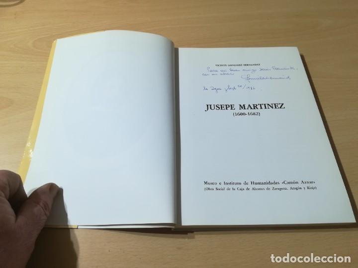Libros de segunda mano: JUSEPE MARTINEZ 1600 -1682 / VICENTE GONZALEZ - CAMON AZNAR, ZARAGOZA / / AC105 - Foto 4 - 231675240