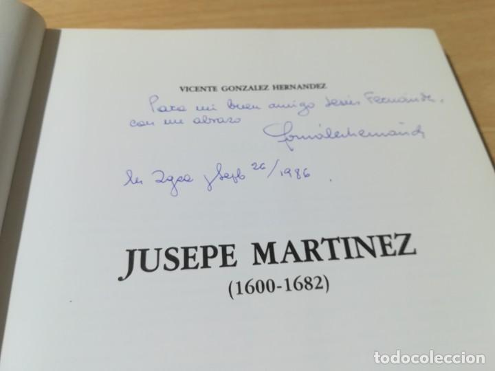 Libros de segunda mano: JUSEPE MARTINEZ 1600 -1682 / VICENTE GONZALEZ - CAMON AZNAR, ZARAGOZA / / AC105 - Foto 5 - 231675240