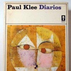 Livros em segunda mão: KLEE, PAUL - DIARIOS 1898/1918 - MÉXICO 1970 - LÁMINAS - 1ª EDICIÓN EN ESPAÑOL. Lote 231698240