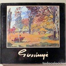 Livros em segunda mão: MOLI, DOMÈNEC - GUSSINYÉ, PERE - ACOTACIONS PER UNA BIOGRAFIA DE PERE GUSSINYÉ - BARCELONA 1978 - MO. Lote 232325065