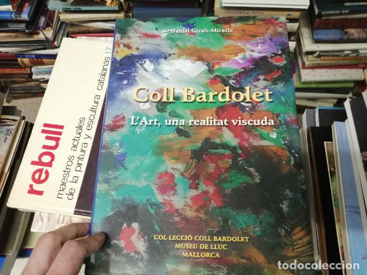 Libros de segunda mano: COLL BARDOLET. DEDICATÒRIA I FIRMA ORIGINAL BARDOLET. L ART , UNA REALITAT VISCUDA. . MALLORCA. - Foto 2 - 233766690