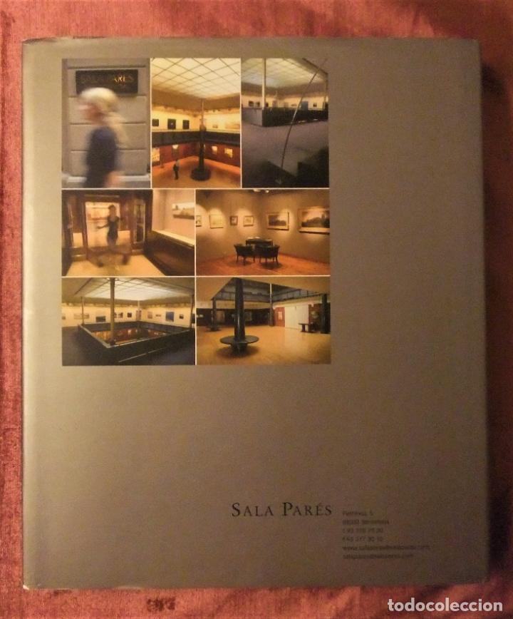 Libros de segunda mano: SALA PARÉS 130 ANYS 1877-2007 de FRANCESC MIRALLES - Foto 2 - 234575870