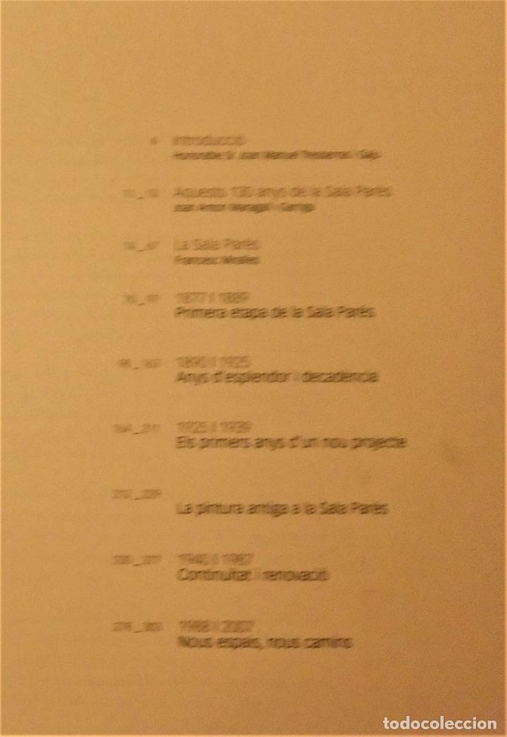 Libros de segunda mano: SALA PARÉS 130 ANYS 1877-2007 de FRANCESC MIRALLES - Foto 4 - 234575870
