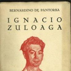 Libros de segunda mano: IGNACIO ZULOAGA BERNARDINO DE PANTORBA A.CARMONA MADRID 1944 EJEMPLAR NUMERADO. Lote 234939805