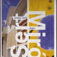 Libros de segunda mano: JOSEP LLUIS SERT / JOAN MIRÓ. LLORENÇ BONET. H. KLICZKOWSKI, ESPAÑA, 2003,. Lote 235236195