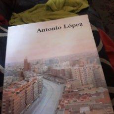 Libros de segunda mano: ANTONIO LÓPEZ, EXPOSICIÓN ANTOLOGÍA. Lote 235262920