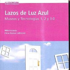 Libros de segunda mano: LAZOS DE LUZ AZUL. Lote 235358345
