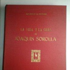 Libros de segunda mano: LA VIDA Y LA OBRA DE JOAQUÍN SOROLLA 1953 BERNARDINO DE PANTORBA 1ª EDICIÓN 2000 EJEMPLARES MAYFE. Lote 235490375