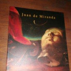 Libros de segunda mano: JUAN DE MIRANDA. Lote 235576790
