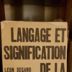Libros de segunda mano: LANGAGE ET SIGNIFICATION DE LA PEINTURE. EN FIGURATION ET EN ABSTRACTION.LEON DEGAND. Lote 235824990