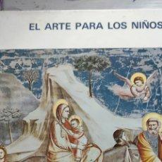 Libros de segunda mano: EL ARTE PARA LOS NIÑOS. LA HISTORIA DE JESÚS. GIOTTO.. Lote 236014220