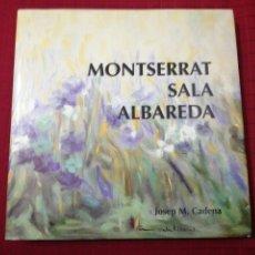 Libros de segunda mano: MONTSERRAT SALA ALBAREDA. JOSEP. M. CADENA. CASTELLANO/CATALÁN/INGLÉS. DEDICADO AUTORA. Lote 236041150