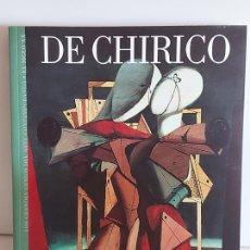 Libros de segunda mano: DE CHIRICO / LOS GRANDES GENIOS DEL ARTE CONTEMPORÁNEO. EL SIGLO XX / 14 / NUEVO. Lote 236734225