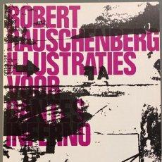 Libri di seconda mano: ROBERT RAUSCHENBERG. ILLUSTRATIES VOOR DANTE'S INFERNO. STEDELIJK MUSEUM. Lote 237339155