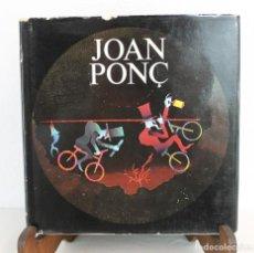 Libros de segunda mano: JOAN PONÇ FONDO DEL SER 1970-1977 JACQUES LASSAIGNE ED. POLÍGRAFA 1978. Lote 239649120