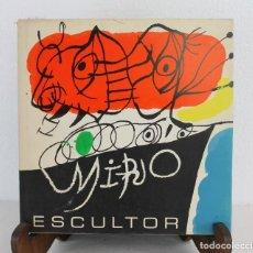 Libros de segunda mano: MIRÓ ESCULTOR ED. POLÍGRAFA 1972. Lote 239650125