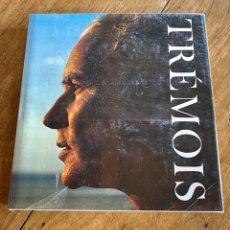 Libros de segunda mano: LIBRO TRÉMOIS 1982 // PINTOR. Lote 240980845