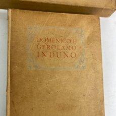 Libros de segunda mano: L- 5902. DOMENICO GEROLAMO INDUNO. 1945. ESCRITO EN ITALIANO.. Lote 242441465