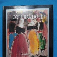 Libros de segunda mano: J. COLL BARDOLET. - DIMITRI WEISS- G. JANER MANILA. Lote 242865510