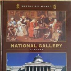 Libros de segunda mano: NATIONAL GALLERY LONDRES MUSEOS DEL MUNDO ESPASA. Lote 243007370
