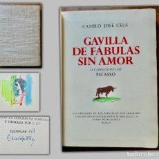 Libros de segunda mano: GAVILLA DE FÁBULAS SIN AMOR- CAMILO JOSÉ CELA( FIRMADO POR ÉL) -ILUSTRACIONES DE PICASSO-1962 Nº 678. Lote 244543430