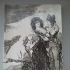 Libros de segunda mano: GOYA. LOS CAPRICHOS. DIBUJOS Y AGUAFUERTES. CENTRAL HISPANO 1994.. Lote 244970715