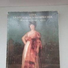 Libros de segunda mano: GOYA. LA DÉCADA DE LOS CAPRICHOS. RETRATOS 1792-1804. CENTRAL HISPANO.. Lote 244973225