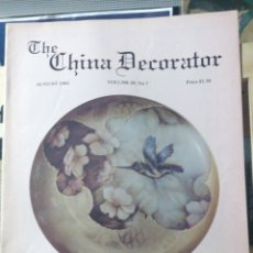 Libros de segunda mano: THE CHINA DECORATOR AGUST1984 (VOLUME 29,NO 7) D.& B.BURBANK IN FOLIO 52 PP.MOTIVOS FLORALES FLORES. Lote 245295990