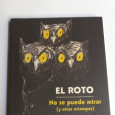 Libros de segunda mano: EL ROTO. NO SE PUEDE MIRAR Y OTRAS ESTAMPAS. MUSEO NACIONAL DEL PRADO. . . ARTE GRÁFICO DIBUJO HUMOR. Lote 245401545