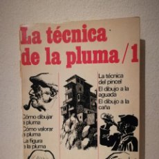 Libros de segunda mano: LIBRO - LA TECNICA DE LA PLUMA 1 - PINTURA ARTE - MANUALES PRACTICOS - AFHA.. Lote 245744930
