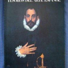 Libros de segunda mano: TESOROS DEL ARTE ESPAÑOL -PINTURA Y ESCULTURA -PABELLÓN DE ESPAÑA EXPO SEVILLA 92. EDITORIAL ELECTA.. Lote 245890990