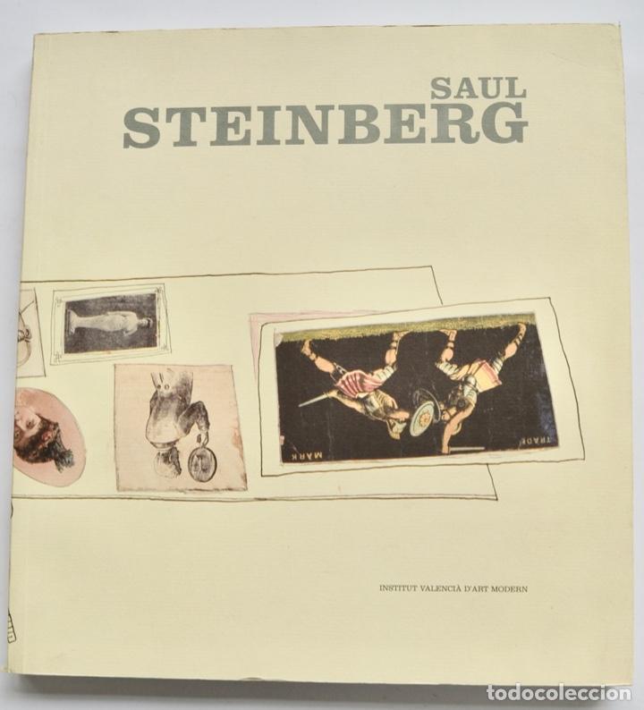 MONOGRAFÍA. SAUL STEINBERG. ARTISTA, ILUSTRADOR. IVAM, 2002. DORE ASHTON, COMISARIA. THE NEW YORKER (Libros de Segunda Mano - Bellas artes, ocio y coleccionismo - Pintura)