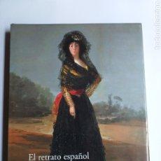 Libros de segunda mano: EL RETRATO ESPAÑOL. DEL GRECO A PICASSO. MUSEO NACIONAL DEL PRADO 2005 . . PINTURA ANTIGUA. Lote 246913060