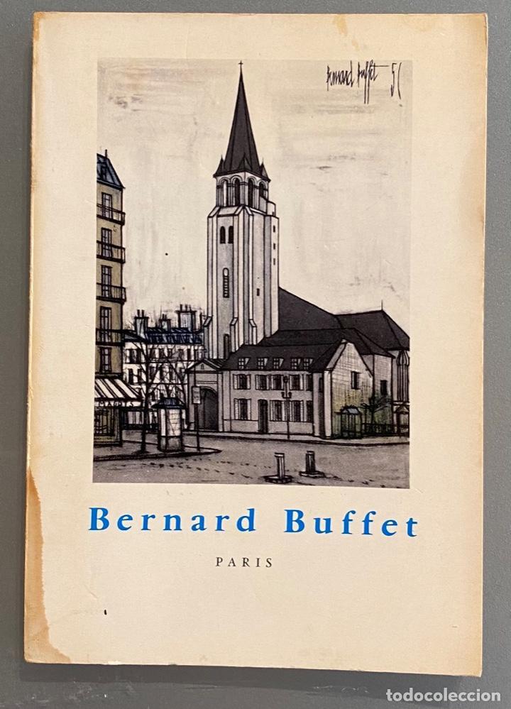 GERARD BAUER. BERNARD BUFFET PARIS (Libros de Segunda Mano - Bellas artes, ocio y coleccionismo - Pintura)