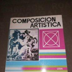Libros de segunda mano: COMPOSICIÓN ARTÍSTICA. J. DE S´AGARÓ. Lote 251279965