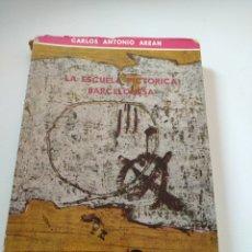 Libros de segunda mano: LA ESCUELA PICTÓRICA BARCELONESA. AUTOR: CARLOS ANTONIO AREAN. PUBLICACIONES ESPAÑOLAS 1961.. Lote 253136590