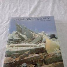 Livros em segunda mão: LIBRO GASPAR DAVID FRIEDRICH PINTURAS Y DIBUJOS. Lote 253327770
